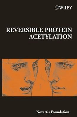 Abbildung von Reversible Protein Acetylation   1. Auflage   2004   No. 259