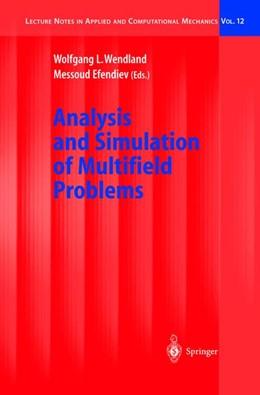 Abbildung von Wendland / Efendiev | Analysis and Simulation of Multifield Problems | 2003