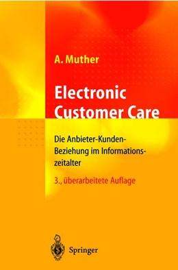 Abbildung von Muther | Electronic Customer Care | 3., überarb. Aufl. | 2001 | Die Anbieter-Kunden-Beziehung ...