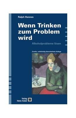 Abbildung von Hannes | Wenn Trinken zum Problem wird | 2004