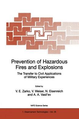 Abbildung von Zarko / Weiser / Eisenreich / Vasil'ev | Prevention of Hazardous Fires and Explosions | 1999 | The Transfer to Civil Applicat... | 26