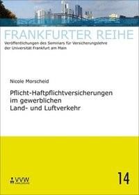 Pflicht-Haftpflichtversicherungen im gerwerblichen Land- und Luftverkehr | Morscheid / Wandt / Laux, 2008 | Buch (Cover)