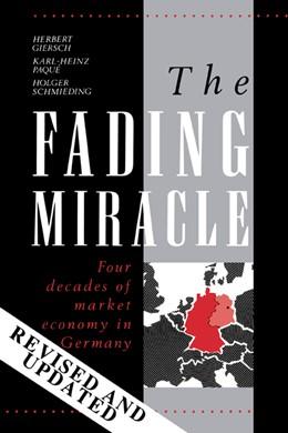 Abbildung von Giersch / Paqui / Schmieding | The Fading Miracle | 1994 | Four Decades of Market Economy...