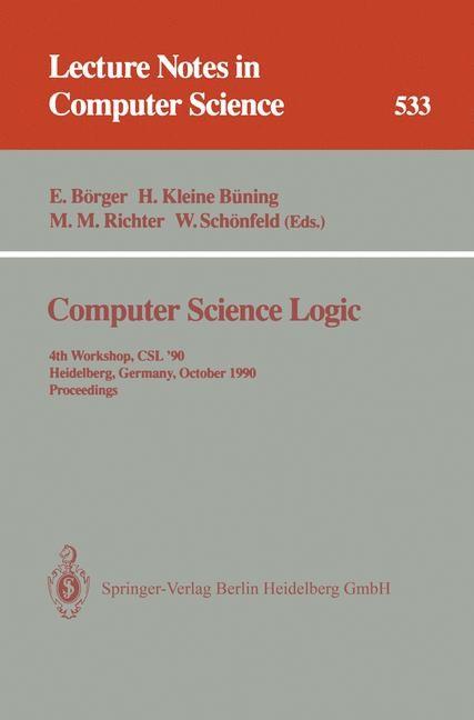 Abbildung von Börger / Kleine Büning / Richter / Schönfeld | Computer Science Logic | 1991