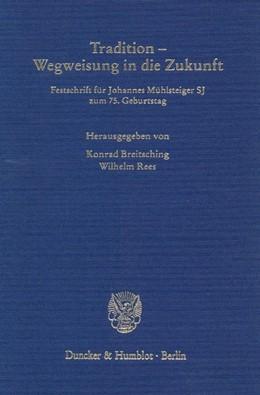 Abbildung von Breitsching / Rees | Tradition - Wegweisung in die Zukunft. | 2001 | Festschrift für Johannes Mühls... | 46