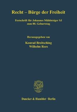 Abbildung von Breitsching / Rees | Recht - Bürge der Freiheit | 2006 | Festschrift für Johannes Mühls... | 51