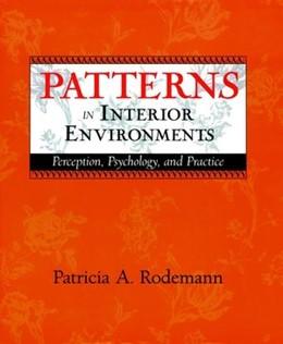 Abbildung von Rodemann | Patterns in Interior Environments | 1999 | Perception, Psychology, and Pr...
