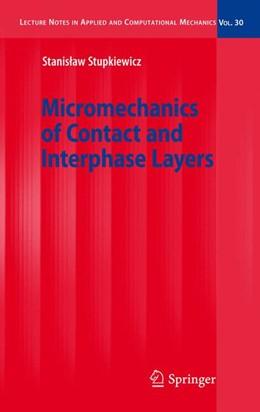 Abbildung von Stupkiewicz | Micromechanics of Contact and Interphase Layers | 2007 | 30