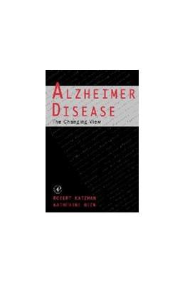 Abbildung von Katzman / Bick   Alzheimer Disease: The Changing View   2000   The Changing View