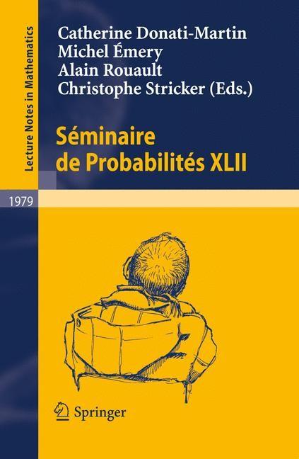 Abbildung von Donati-Martin / Émery / Rouault / Stricker | Séminaire de Probabilités XLII | 2009