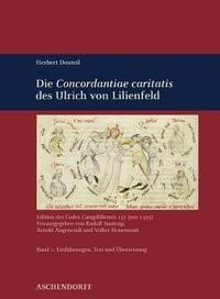 Abbildung von Suntrup / Angenendt / Honemann | Herbert Douteil: Die 'Concordantiae Caritatis' des Ulrich von Lilienfeld | 2009
