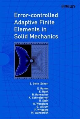 Abbildung von Stein / Ramm / Rank | Error-controlled Adaptive Finite Elements in Solid Mechanics | 2002