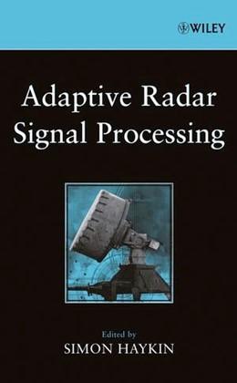 Abbildung von Haykin | Adaptive Radar Signal Processing | 1. Auflage | 2006