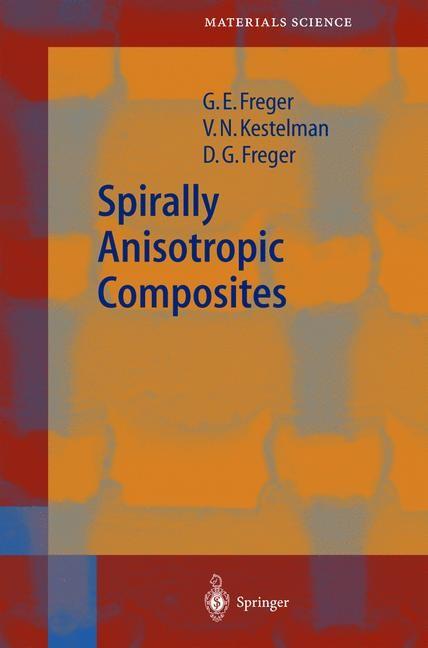 Abbildung von Freger / Kestelman | Spirally Anisotropic Composites | 2004