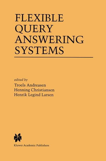 Abbildung von Andreasen / Christiansen / Larsen | Flexible Query Answering Systems | 1997