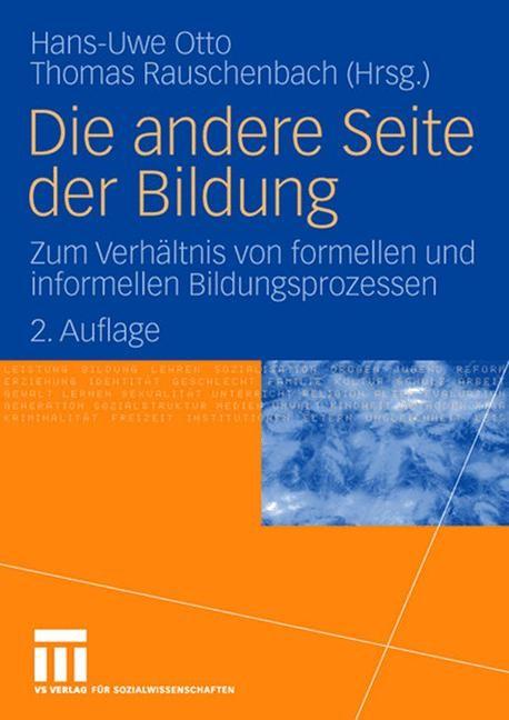 Abbildung von Otto / Rauschenbach | Die andere Seite der Bildung | 2., erweiterte | 2008
