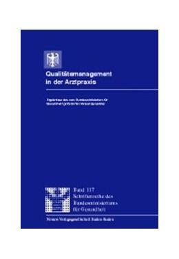 Abbildung von / Häussler | Qualitätsmanagement in der Arztpraxis | 1999 | Ergebnisse des vom Bundesminis... | 117