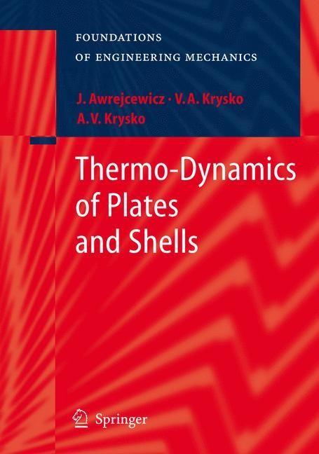 Abbildung von Awrejcewicz / Krys'ko | Thermo-Dynamics of Plates and Shells | 2006