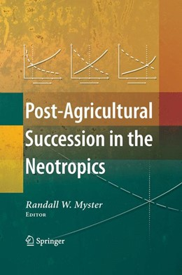Abbildung von Myster   Post-Agricultural Succession in the Neotropics   2007