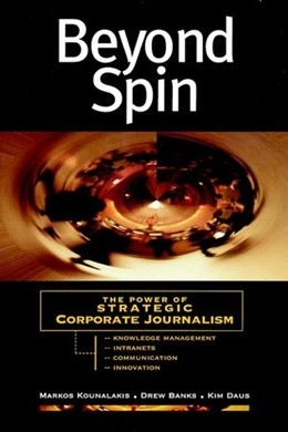 Abbildung von Kounalakis / Banks / Daus | Beyond Spin | 1999 | The Power of Strategic Corpora...