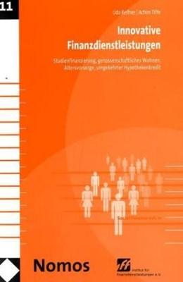 Abbildung von Reifner / Tiffe | Innovative Finanzdienstleistungen | 2007 | Studienfinanzierung, genossens... | 11