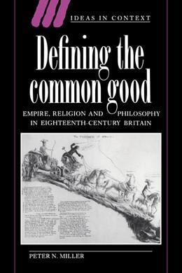 Abbildung von Miller | Defining the Common Good | 2004 | Empire, Religion and Philosoph... | 29