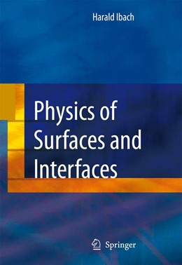 Abbildung von Ibach | Physics of Surfaces and Interfaces | 2006