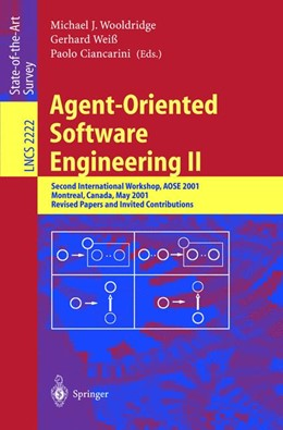 Abbildung von Wooldridge / Weiß / Ciancarini | Agent-Oriented Software Engineering II | 2002 | Second International Workshop,... | 2222