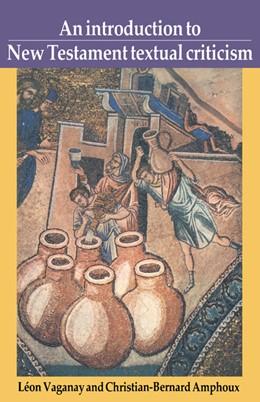 Abbildung von Vaganay / Amphoux | An Introduction to New Testament Textual Criticism | 1991 | Translation by Jenny Heimerdin...