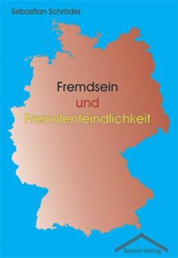 Abbildung von Schröder   Fremdsein und Fremdenfeindlichkeit   2003