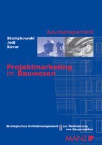 Abbildung von Stempkowski / Jodl / Kovar   Projektmarketing im Bauwesen   2003