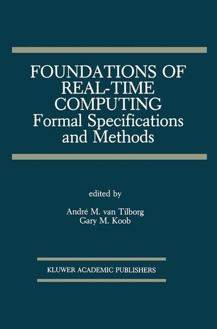 Abbildung von van Tilborg / Koob | Foundations of Real-Time Computing: Formal Specifications and Methods | 1991