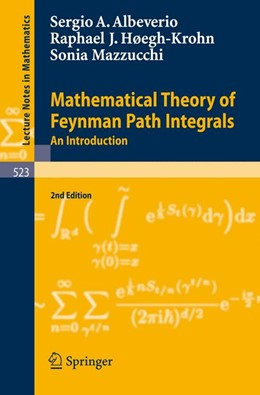 Abbildung von Albeverio / Høegh-Krohn / Mazzucchi | Mathematical Theory of Feynman Path Integrals | 2nd, corr. and enlarged ed. | 2008 | An Introduction | 523