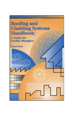 Abbildung von Reid | Roofing and Cladding Systems Handbook | 2000 | A Guide for Facility Managers