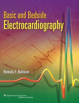 Abbildung von Baltazar | Basic and Bedside Electrocardiography | 2009