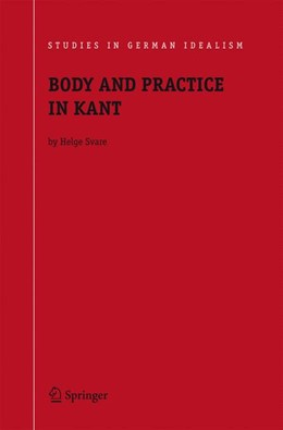Abbildung von Svare | Body and Practice in Kant | 2005 | 6