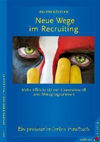 Abbildung von Köbler   Neue Wege im Recruiting   1., Auflage   2009