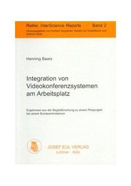Abbildung von Baars | Integration von Videokonferenzsystemen am Arbeitsplatz | 2003 | Integration aus der Begleitfor... | 2