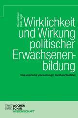 Abbildung von Ahlheim / Heger | Wirklichkeit und Wirkung politischer Erwachsenenbildung | 2006