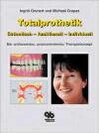 Abbildung von Grunert / Crepaz   Totalprothetik - ästhetisch - praxisorientiert - individuell   1., Auflage   2003