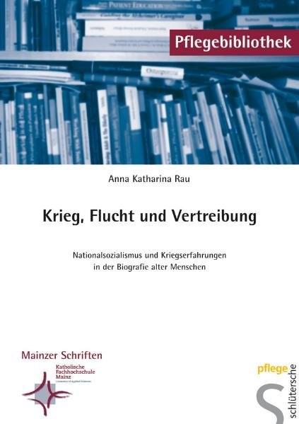 Abbildung von Rau | Krieg, Flucht und Vertreibung | 2007