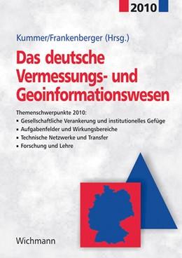 Abbildung von Kummer / Frankenberger   Das deutsche Vermessungs- und Geoinformationswesen 2010   Neuerscheinung   2010   Themenschwerpunkte 2010: Gesel...