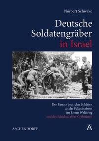 Abbildung von Schwake   Deutsche Soldatengräber in Israel   2008