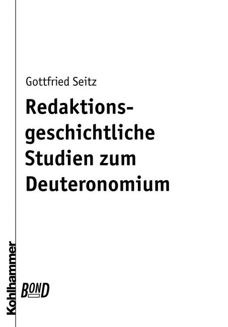 Abbildung von Seitz   Redaktionsgeschichtliche Studien zum Deuteronomium. BonD   Book on Demand (BonD), Originalausgabe von 1971   2002