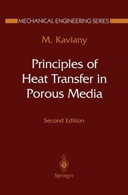Abbildung von Kaviany | Principles of Heat Transfer in Porous Media | 2nd ed. 1995. Corr. 2nd printing | 1999