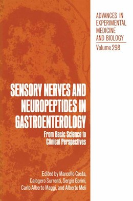Abbildung von Costa / Surrenti / Gorini / Maggi / Meli   Sensory Nerves and Neuropeptides in Gastroenterology   1991   From Basic Science to Clinical...   298