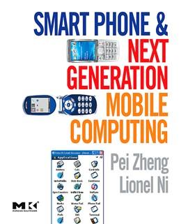 Abbildung von Zheng / Ni | Smart Phone and Next Generation Mobile Computing | 2006