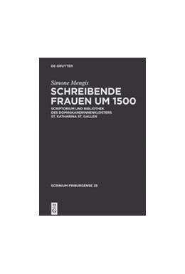 Abbildung von Mengis | Schreibende Frauen um 1500 | 2013 | Scriptorium und Bibliothek des... | 28