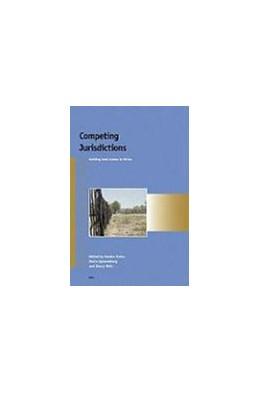 Abbildung von Evers / Spierenburg / Wels | Competing Jurisdictions | 2005 | Settling land claims in Africa | 6