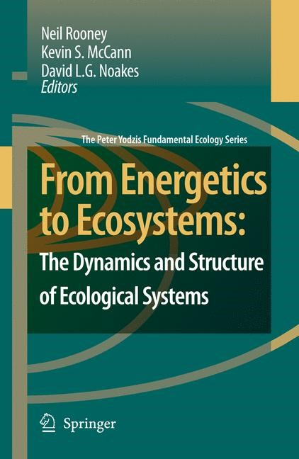 Abbildung von Rooney / McCann / Noakes | From Energetics to Ecosystems: The Dynamics and Structure of Ecological Systems | 2006